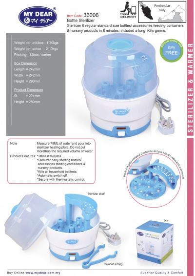36006- MY DEAR - BOTTLE STERILIZER (1 YR WARRANTY)