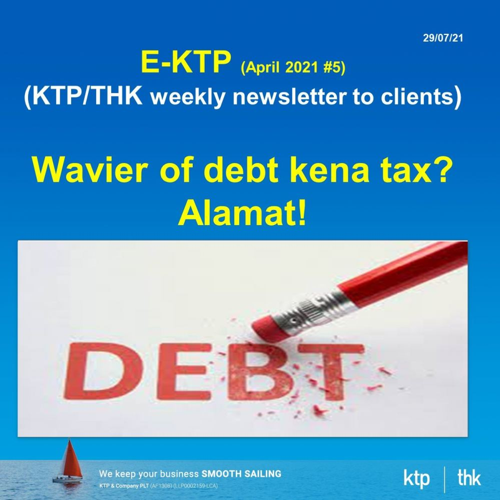 waiver of debt tax implication in Malaysia