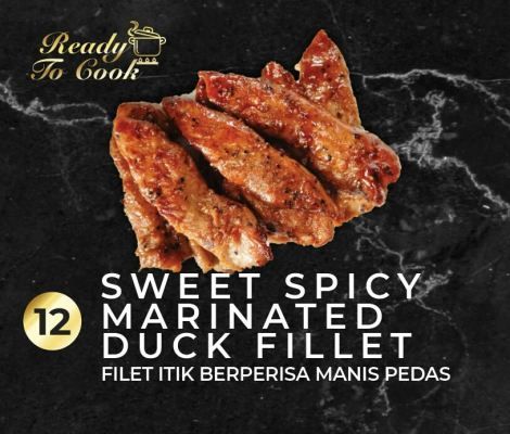 SWEET SPICY MARINATED DUCK FILLET