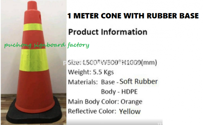 1MTR SAFETY CONE RUBBER BASE