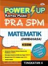 [CEMERLANG] POWER UP KERTAS MODEL PRA SPM KSSM DWIBAHASA TINGKATAN 4 2021 Others