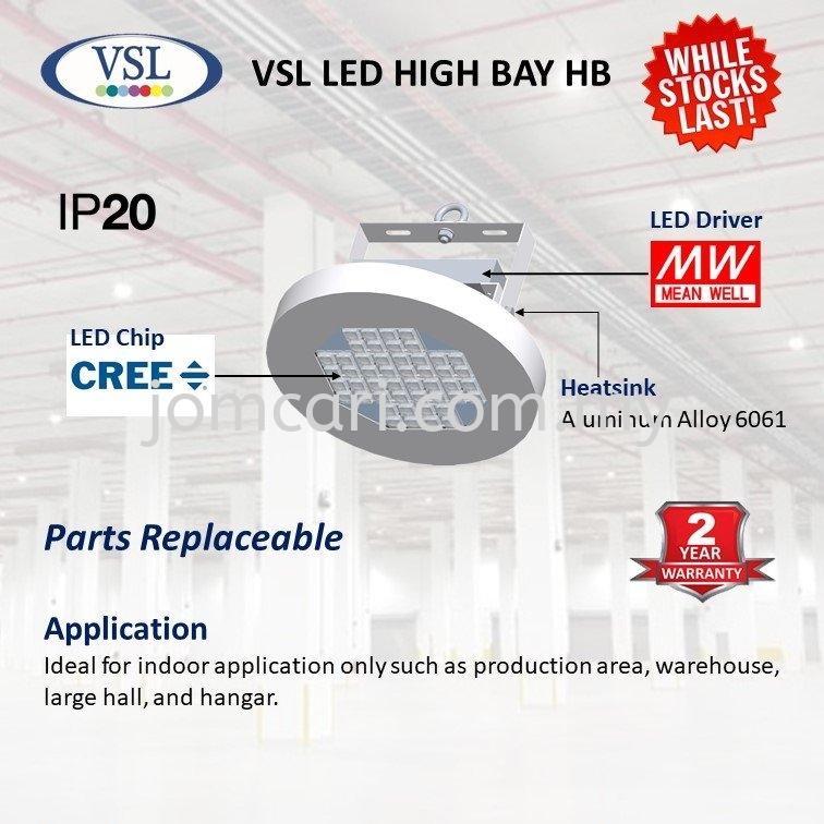 VSL HB LED High Bay 100W / 150w (2YEARS WARRANTY)