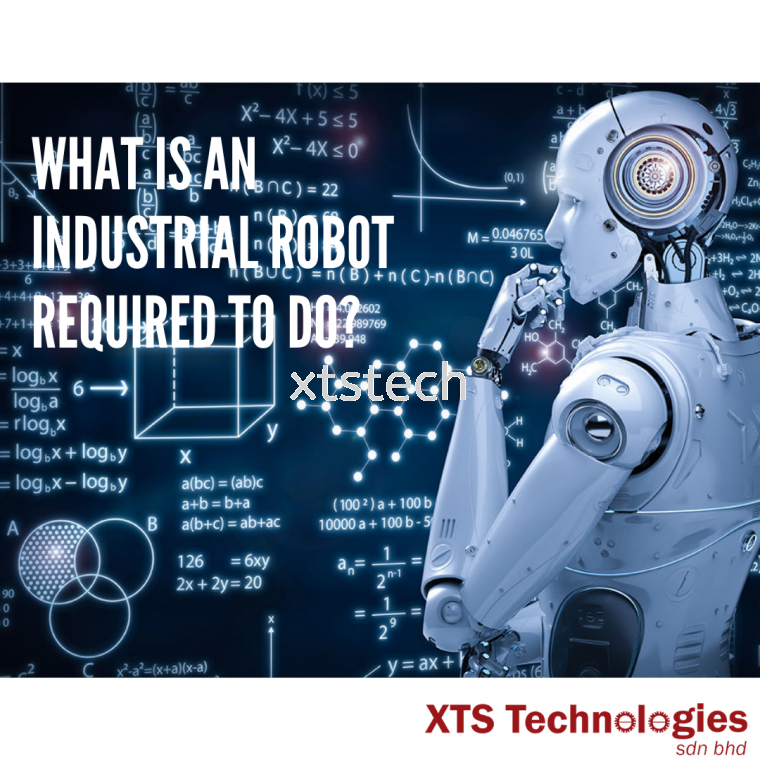 What is an industrial robot required to do❓