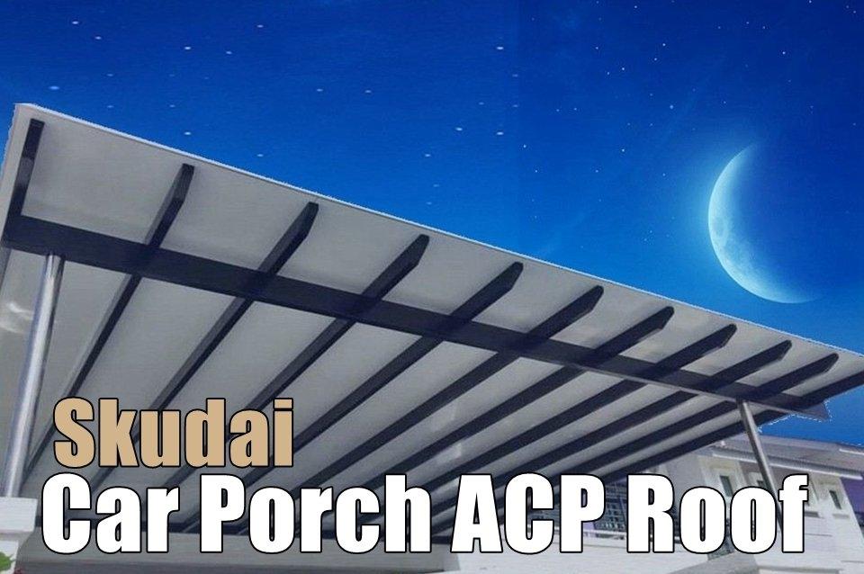 Car Porch ACP Roof Supply Skudai Aluminium Composite Panel  Awning Merchant Lists