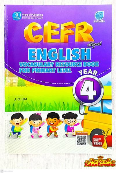 CEFR ALIGNED ENGLISH VOCABULARY RESOURCE BOOK FOR PRIMARY LEVEL YEAR 4