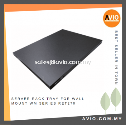 Solid Equipment / Server Rack Tray 270mm(D) x 495mm(W) for Wall Mount WM Series RET270