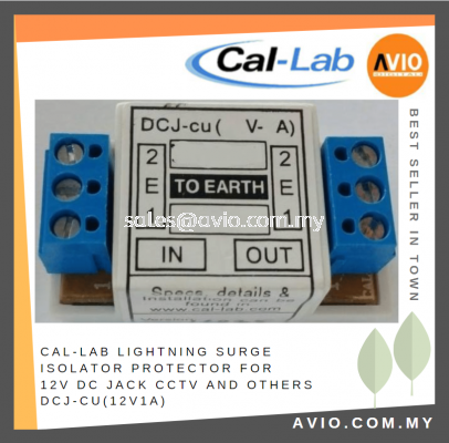 CAL-LAB Callab Cal Lab Lightning Surge Isolator Protector for 12V DC 1A DC Jack CCTV and Others use DCJ-cu(12V1A)