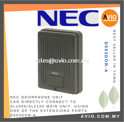 NEC Door Phone Doorphone Unit can direct connect to SL1000 SL2100 PABX using 1 of the Extension Port D503DOR-A