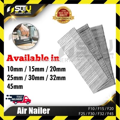 F10/F15/F20/F25/F30/F32/F45 Air Nailer/Nails (10mm - 45mm)