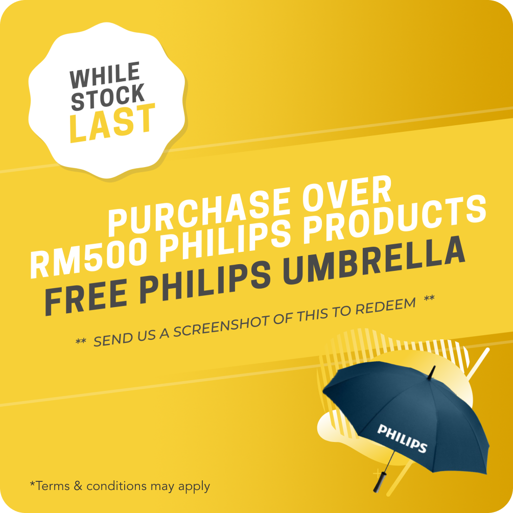 Purchase Over RM500 Philips Products To Claim a Free Philips Umbrella