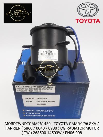 MORDTWNDTCAM961450-TOYOTA CAMRY '96 SXV / HARRIER ( 5860 / 0040 / 0980 ) CG RADIATOR MOTOR ( TW ) 263500-14503W / FN06-008