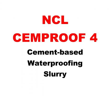 NCL CEMPROOF 4