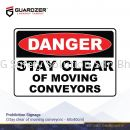 Guardzer Prohibition Safety Signage (Stay clear of moving conveyors)