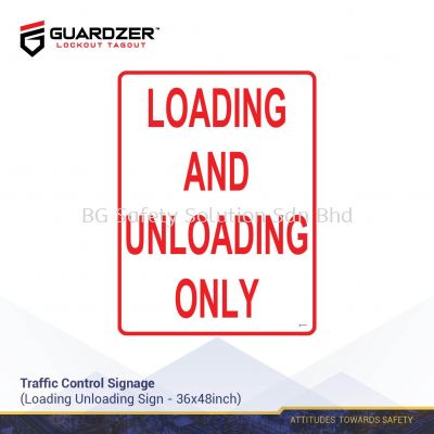 Guardzer Traffic Control Safety Signage (Loading & Unloading Only)