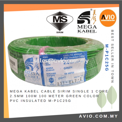 Mega Kabel Power Cable SIRIM Single 1 Core Green Color Colour 2.5 2.5mm 100M 100 Meter PVC Insulated M-P1C25G