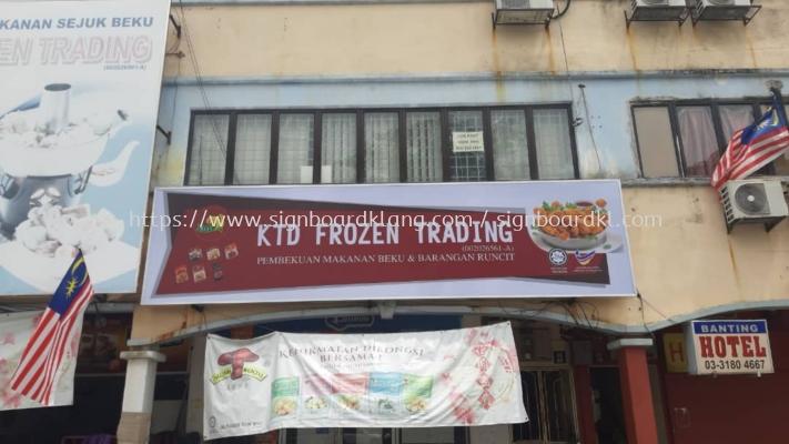 ktd frozen trading lightbox signage signboard at sungai buloh