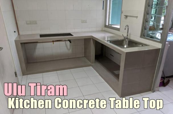 Ulu Tiram Kitchen Concrete Table Top Contractor List