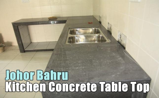 Johor Bahru Kitchen Concrete Table Top Contractor List