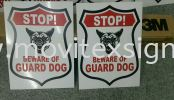 information for Guard dog signboard (click for more detail) Factory sign