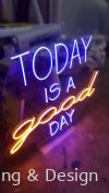 Today is a good day LED Neon Light (Multi Color) Neon Light