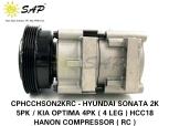 CPHCCHSON2KRC - HYUNDAI SONATA 2K 5PK / KIA OPTIMA 4PK ( 4 LEG ) HCC18 HANON COMPRESSOR ( RC )