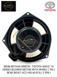 MOBLNDTHIA10RRTW - TOYOTA HIACE '10 DENSO BLOWER MOTOR WITH WHEEL ( TW ) REAR RIGHT ACC=HD-60-016 ( 2 PIN )