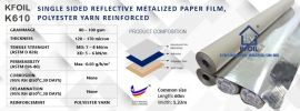 (K610) S/S Reflective Metalized Paper Film, Polyester Yarn Reinforced Single Sided Paper Foil