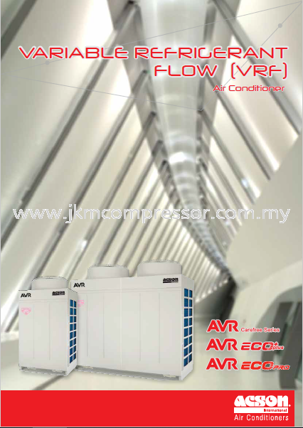 ACSON AVR SYSTEM (VARIABLE REFRIGERANT FLOW)