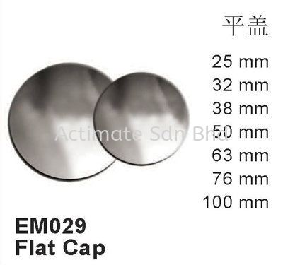 Flat Cap Capping Stainless Steel Accessories Malaysia, Puchong, Selangor. Suppliers, Supplies, Supplier, Supply, Manufacturer | Actimate Sdn Bhd