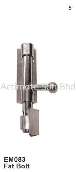 Fat Bolt Locks / Bolts Stainless Steel Accessories Malaysia, Puchong, Selangor. Suppliers, Supplies, Supplier, Supply, Manufacturer   Actimate Sdn Bhd