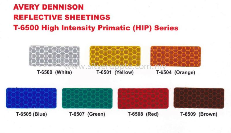 Avery T-6500 High Intensity Prismatic - HIP Avery T-6500 High Intensity Prismatic - HIP Reflective Petaling Jaya (PJ), Selangor, Kuala Lumpur (KL), Malaysia. Supplier, Suppliers, Supplies, Supply | Silverapple Trading
