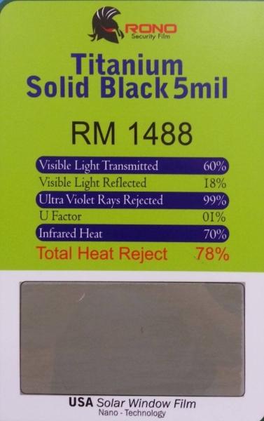 TITANIUM SOLID BLACK 5 MIL RONO SECURITY FILM Setapak, Kuala Lumpur, KL, Selangor, Ampang, Kepong, Subang Jaya, Puchong, Cheras, Malaysia. Installation, Supplier, Specialist, Supply | Tint Master