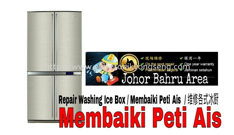 Repair Ice Box, Repair Refrigerator, Repair Fridge ICE BOX REPAIR SERVICES Johor Bahru (JB), Skudai Repair, Service, Maintenance, On The Spot Repair | Perniagaan & Elektronik Yong Seng