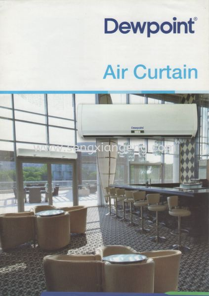 Air Curtain Series Dewpoint Daikin Air-Cond Johor Bahru JB Electrical Works, CCTV, Stainless Steel, Iron Works Supply Suppliers Installation  | Seng Xiang Electrical & Steel Sdn Bhd