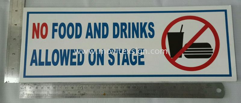 no food and drinks allowed on stage sign Second hand signboard / Budget Signage or Trade -in old signboard Johor Bahru (JB), Johor, Malaysia. Design, Supplier, Manufacturers, Suppliers   M-Movitexsign Advertising Art & Print Sdn Bhd