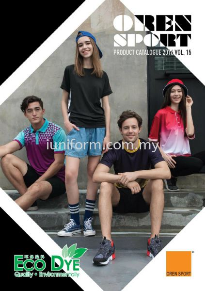 OREN SPORTS CATALOG 2016/17 OREN SPORTS CATALOG 2016/17 OREN SPORTS Johor Bahru (JB), Skudai, Impian Emas Supplier, Manufacturer, One Stop | I Uniform & T Shirt