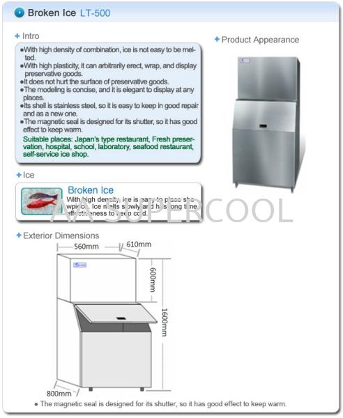 LT-500 Broken Ice Ice Machine Selangor, Malaysia, Kuala Lumpur (KL), Petaling Jaya (PJ) Supplier, Suppliers, Supply, Supplies   AA Supercool Enterprise
