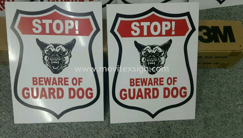 guard dog sign for all industries  Factory sign Johor Bahru (JB), Johor, Malaysia. Design, Supplier, Manufacturers, Suppliers | M-Movitexsign Advertising Art & Print Sdn Bhd