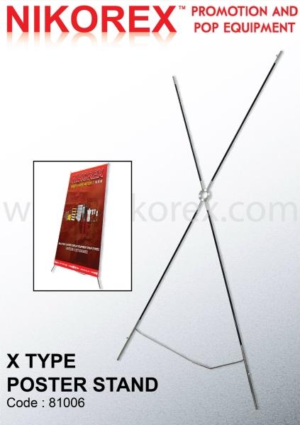 81006 - X TYPE POSTER STAND BANNER STAND Malaysia, Johor Bahru (JB), Singapore, Selangor, Kuala Lumpur (KL), Melaka Supplier, Manufacturer, Supply, Supplies | Nikorex Display Products (M) Sdn Bhd