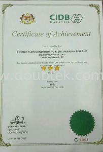 Certificate of Achievement from CIDB -Good management and technical capabilities,compliance to best practices and good project management.
