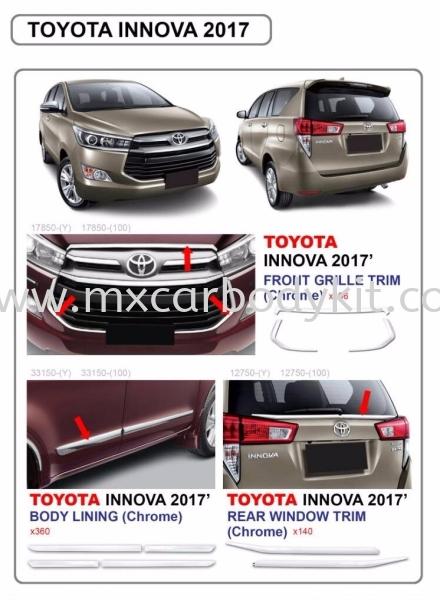 2017 TOYOTA INNOVA ACCESSORIES PARTS (CHROME) INNOVA 2017 TOYOTA Johor, Malaysia, Johor Bahru (JB), Masai. Supplier, Suppliers, Supply, Supplies   MX Car Body Kit