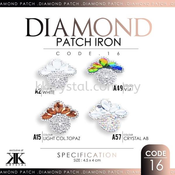 Diamond Patch Iron, Code: 16#, 10pcs/pack (BUY 1 GET 1 FREE) Diamond Patch Iron  Iron on Metal / Patch Kuala Lumpur (KL), Malaysia, Selangor, Klang, Kepong Wholesaler, Supplier, Supply, Supplies   K&K Crystal Sdn Bhd