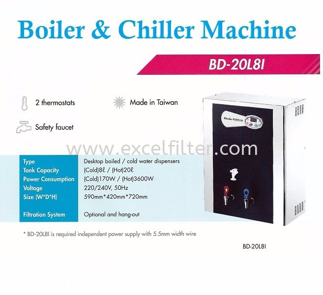 BOILER AND CHILLER-BD20L8I Water Cooler/ Water Boiler/ Water Chiller Water Dispenser & Water Cooler Selangor, Malaysia, Kuala Lumpur (KL), Cheras Supplier, Suppliers, Supply, Supplies   Excel Filter Sdn Bhd