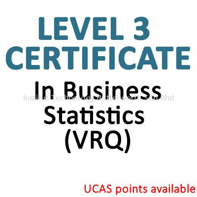 In Business Statistics (VRQ) Level 3 LCCI Certificate Penang, Malaysia, Bukit Mertajam Courses, Lessons, Classes | Institut Teknologi Butterworth Sdn Bhd