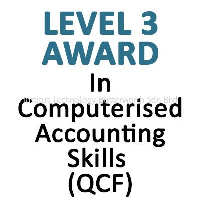 In Computerised Accounting Skills (QCF) Level 3 Pearson LCCI Penang, Malaysia, Bukit Mertajam Courses, Lessons, Classes | Institut Teknologi Butterworth Sdn Bhd