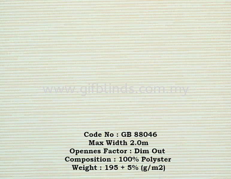 半遮光卷帘样本 GB88046 半遮光卷帘样本 GB88841-47 卷帘   Supplier, Suppliers, Supplies, Supply | GIF Blinds (M) Sdn Bhd