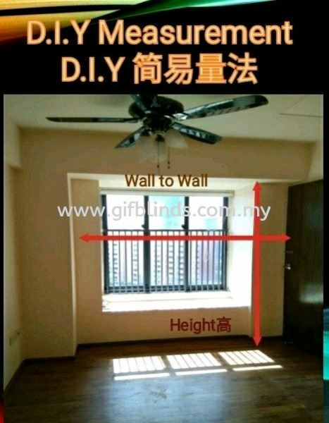 D.I.Y Measurement D.I.Y Measurement D.I.Y Measurement Johor Bahru, JB, Johor, Malaysia. Supplier, Suppliers, Supplies, Supply | GIF Blinds (M) Sdn Bhd