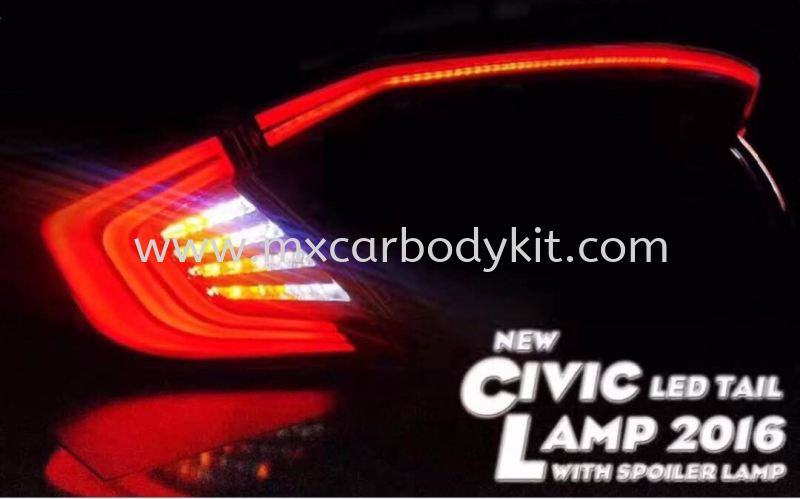 HONDA CIVIC 2016 FC LED TAIL LAMP WITH SPOILER LAMP  TAIL LAMP ACCESSORIES AND AUTO PARTS Johor, Malaysia, Johor Bahru (JB), Masai. Supplier, Suppliers, Supply, Supplies | MX Car Body Kit