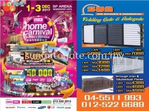2017 HOME CARNIWAL See you at SP ARENA (Seberang Jaya) Date: 01 Till 03 December 2017 Time : 11:00am