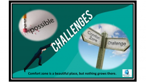 Achievers are always open for Challenges